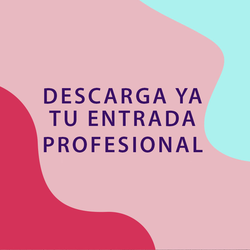 DESCARGA YA TU ENTRADA PROFESIONAL
